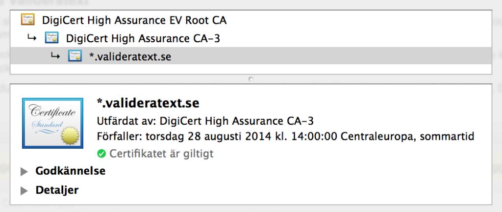 Bilden ovan visar certifikat för Valideratext. Notera att certifikatet uppdateras årsvis.